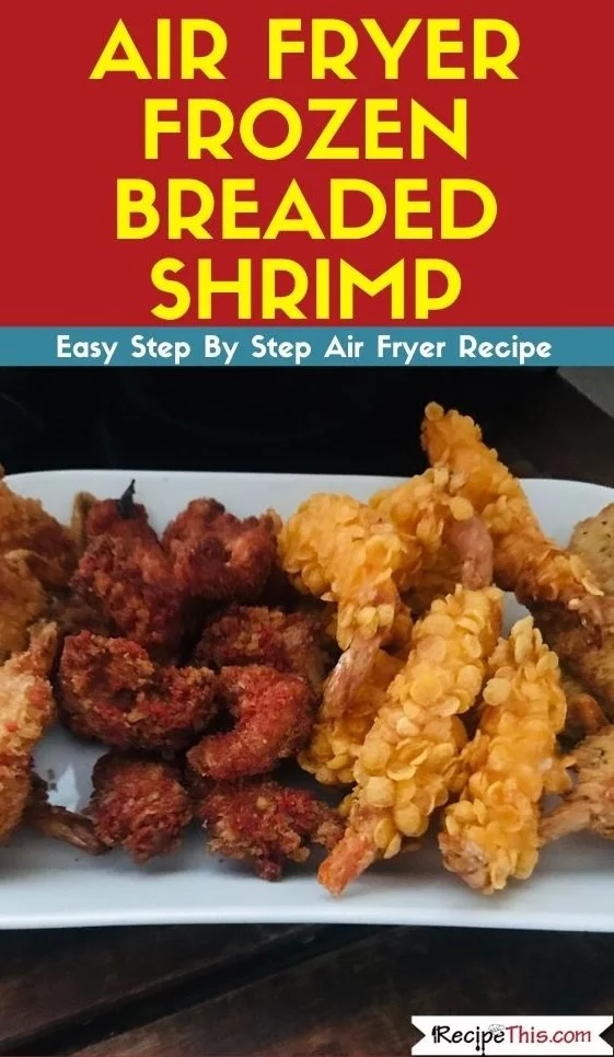 How To Cook Frozen Breaded Shrimp In The Air Fryer