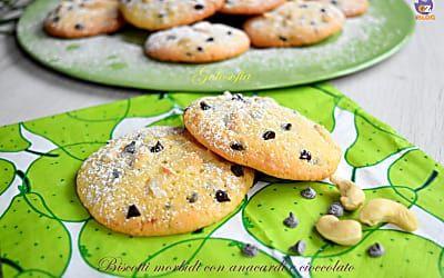Biscotti morbidi con anacardi e cioccolato-ricetta golosa