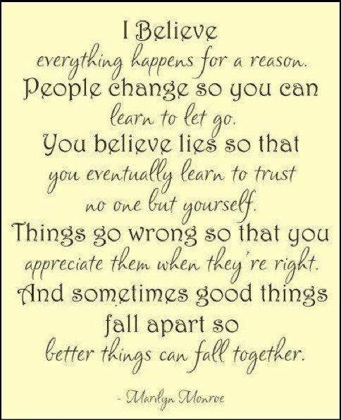 I Believe Everything Happens For A Reason Marilyn Pinterest