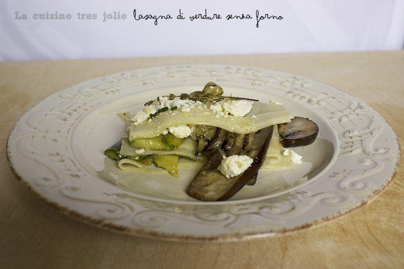 Lasagna di verdure senza cottura 1