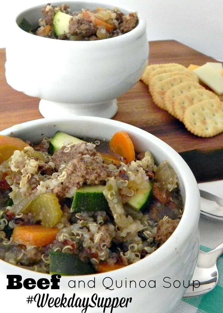 Beef and Quinoa Soup - A hearty soup your family will love. #WeekdaySupper