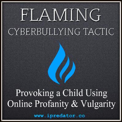 flaming cyberbullying tactic ipredator