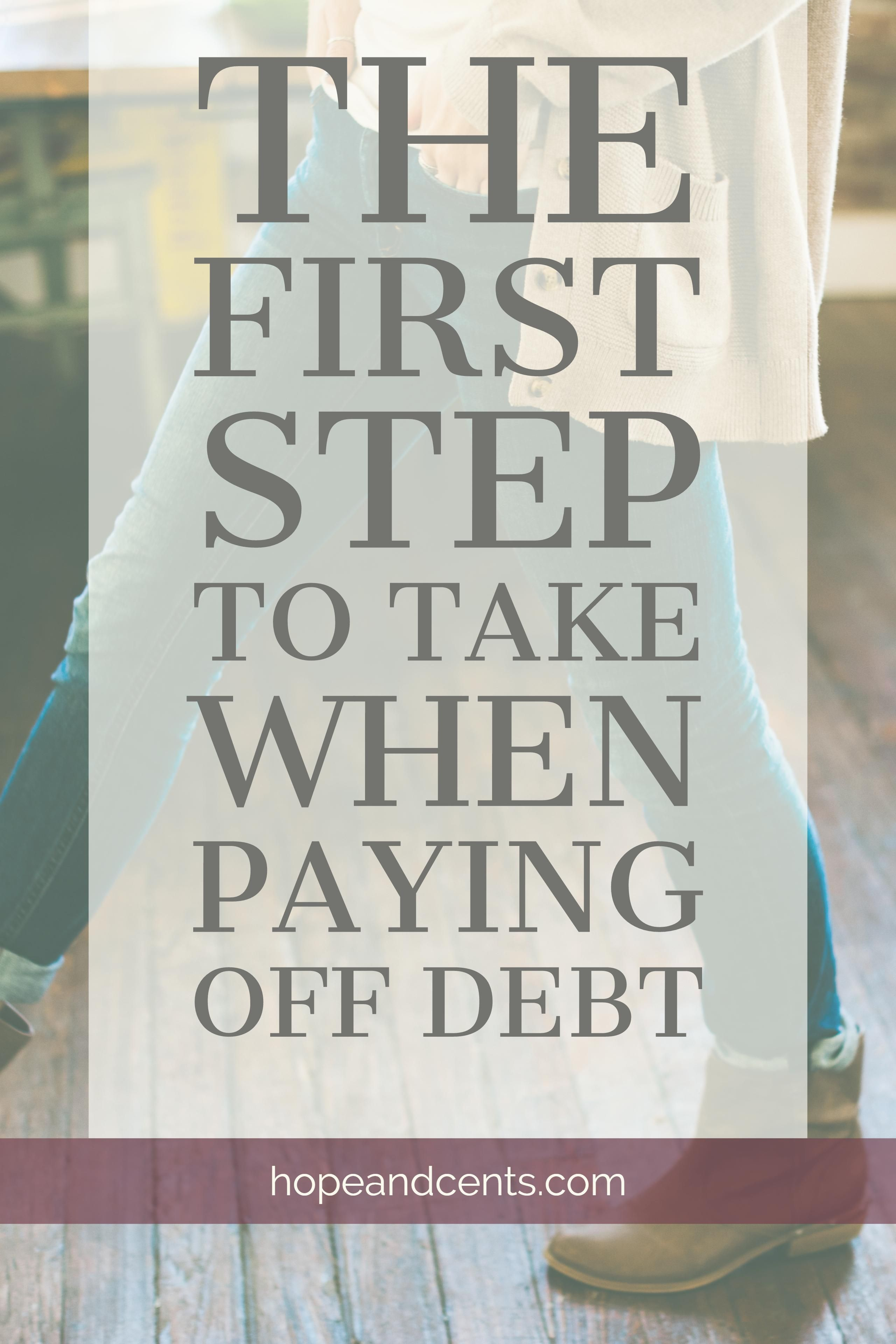 The First Step To Take When Paying Off Debt
