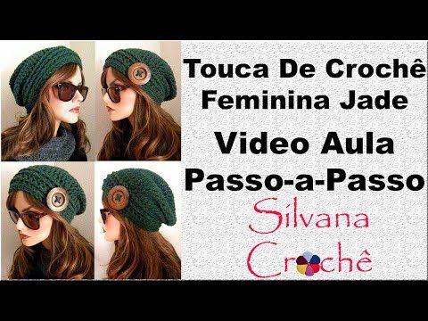 Touca De Crochê Feminina Jade Passo-a-Passo - YouTube  dcd4286ae29