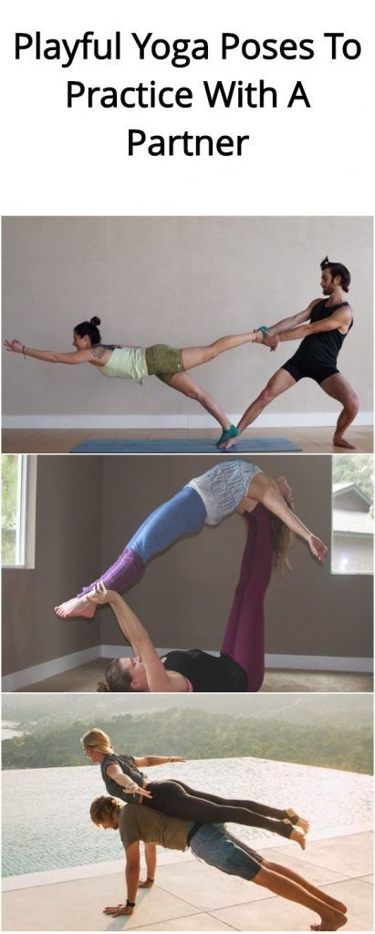 4 Playful Yoga Poses To Practice With A Partner Couples Yoga Poses Easy Yoga Workouts Couples Yoga