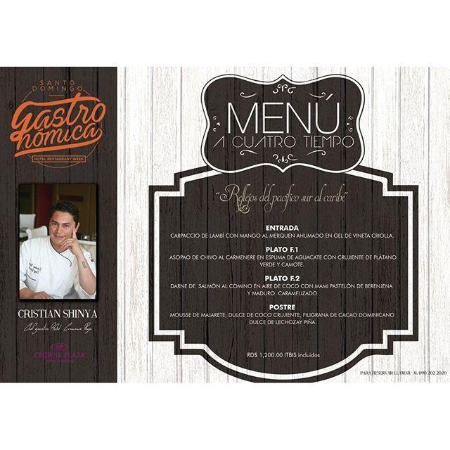 """Te invitamos esta noche a deleitar tu paladar con el menú """"Reflejos del Pacífico Sur al Caribe"""" de Cristian Shinya. #Nabú #Foodie #CrownePlazaRD"""