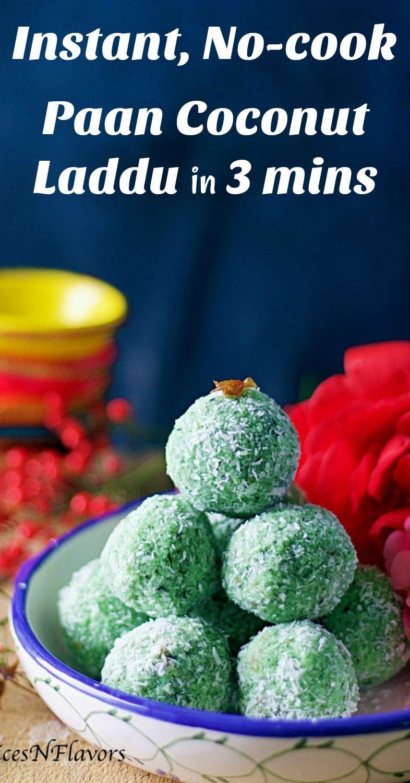 No Cook Instant Paan Coconut Laddu Recipe Indian