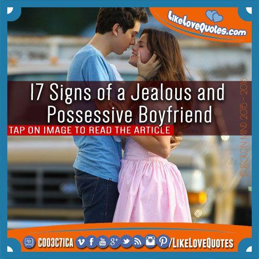 Signs of possessive boyfriend
