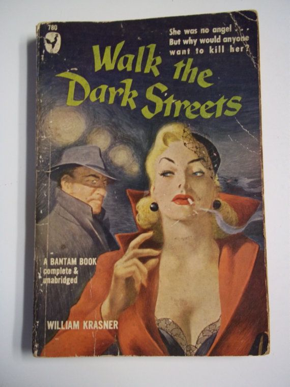 Walk the Dark Streets by William Krasner Bantam 1950 Vintage Mystery Paperback Book