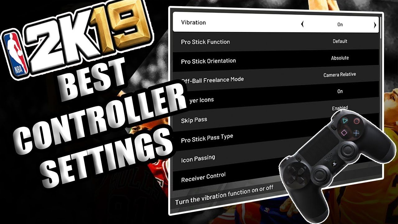 NBA 2K19 BEST CONTROLLER SETTING AND PASSING ACCURACY TIPS