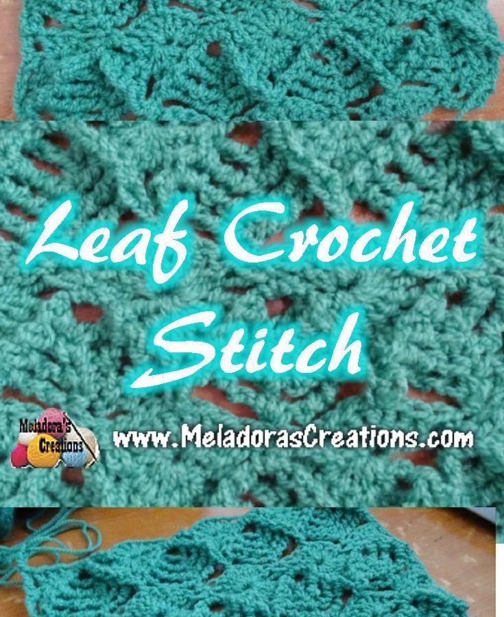 Meladoras Creations | Leaf Crochet Stitch Tutorials | crochet ...