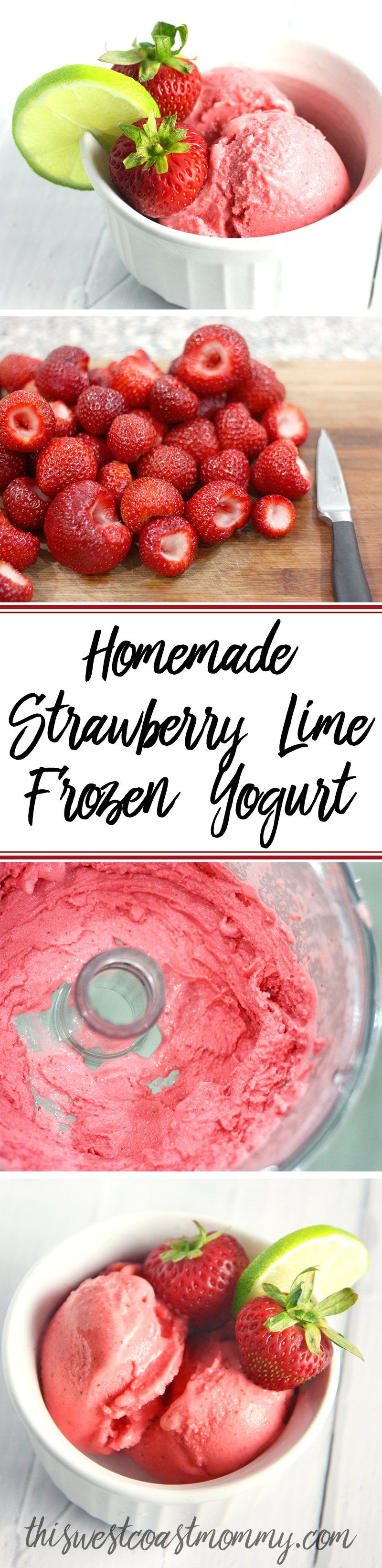Strawberry Lime Frozen Yogurt Recipe Frozen yogurt