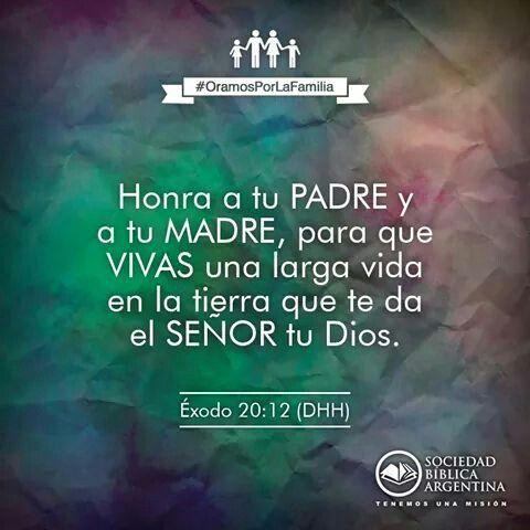 Ana Montoya El Primer Mandamiento Con Promesa Exodo 20 12 Biblical Verses Verse Quotes Words