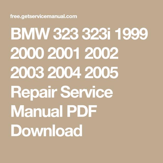Bmw 323 323i 1999 2000 2001 2002 2003 2004 2005 Repair