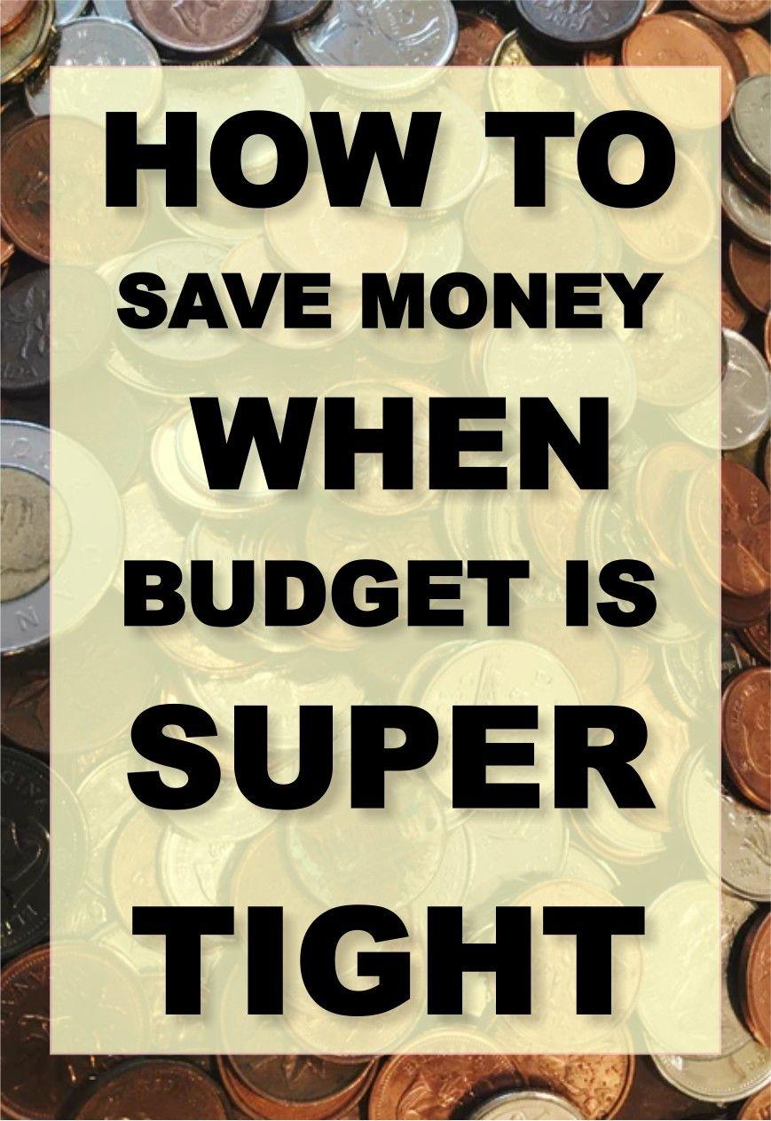 10 Money-Saving Tips to Practice When You're on Tight Budget #savemoney #money #getoutofdebt #moneyhacks