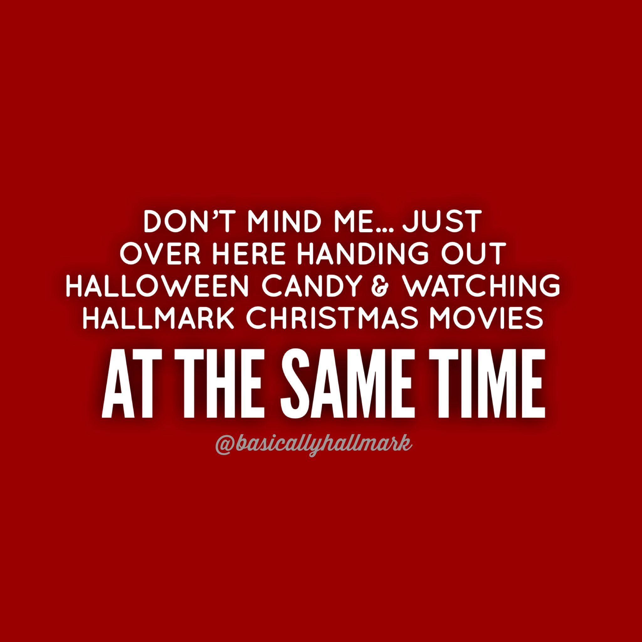 Halloween Hallmark Meme Fallmemes Halloween Christmas Memes Funny Quotes Trickortrea Christmas Quotes Funny Christmas Movie Quotes Funny Movie Memes
