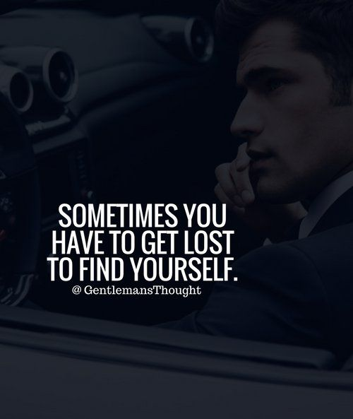 Found Myself Multiple Times And I Shall Find Myself Again Lost Quotes Badass Quotes Sophisticated Quote