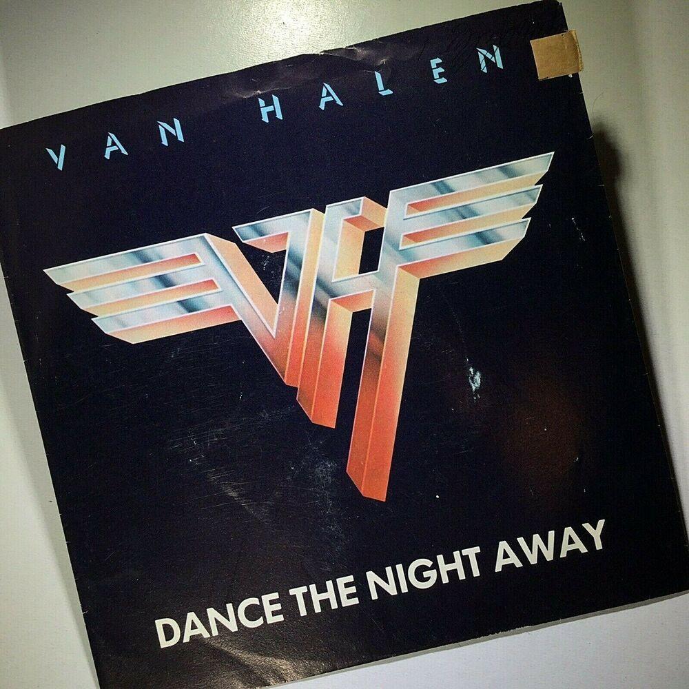 Van Halen Dance The Night Away Outta Love Again 45 Excellent Vanhalen Davidleeroth 1979 Heavymetal Glamrock Hardr Van Halen Dance The Night Away Halen