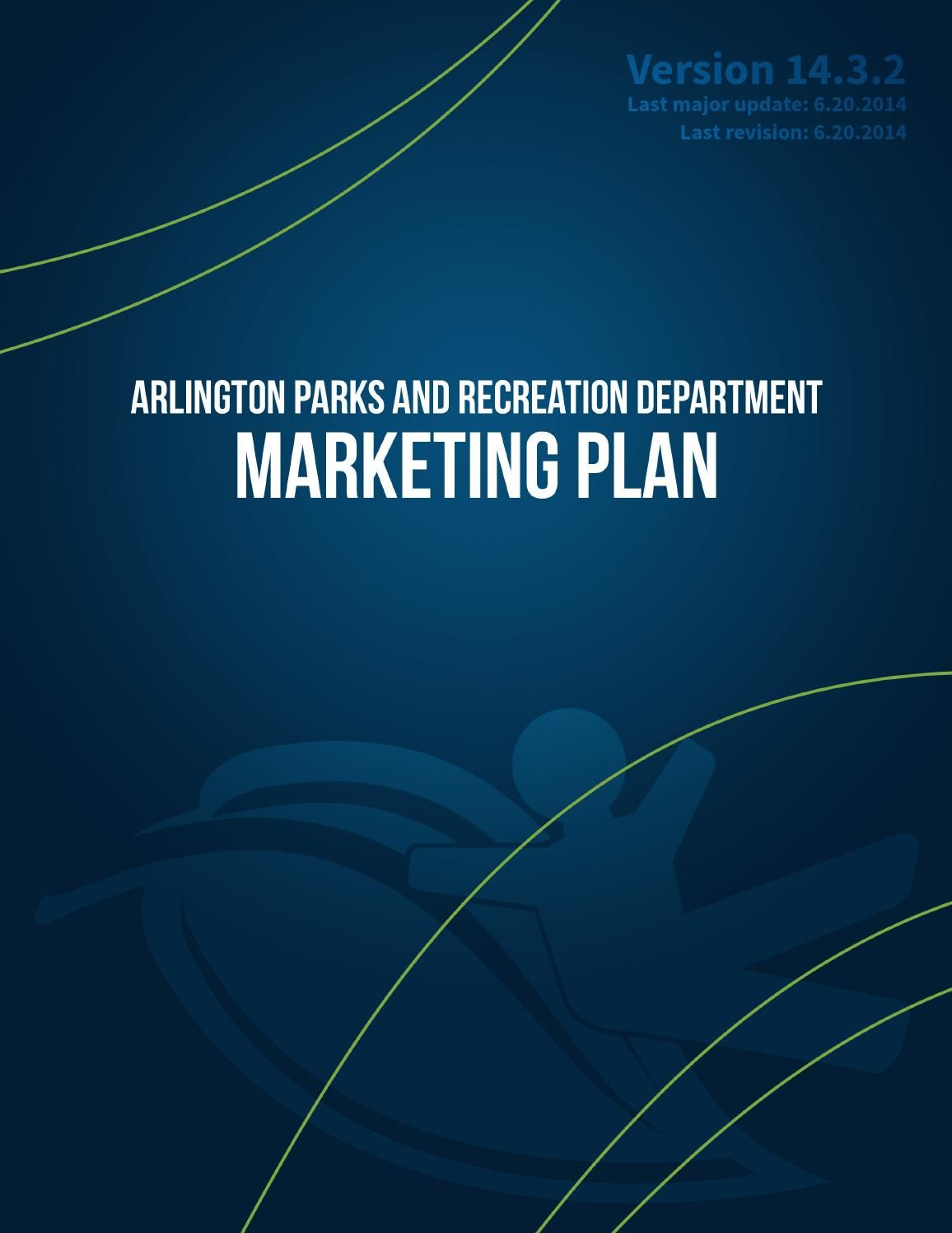 Marketing Plan  Version   Arlington Parks And Recreation