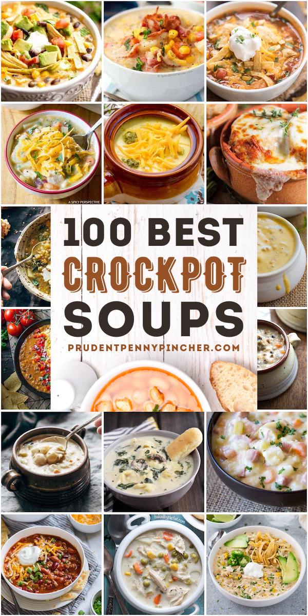 100 Best Crockpot Soup Recipes Crockpot Soup Recipes Crock Pot Soup Chicken Crockpot Recipes