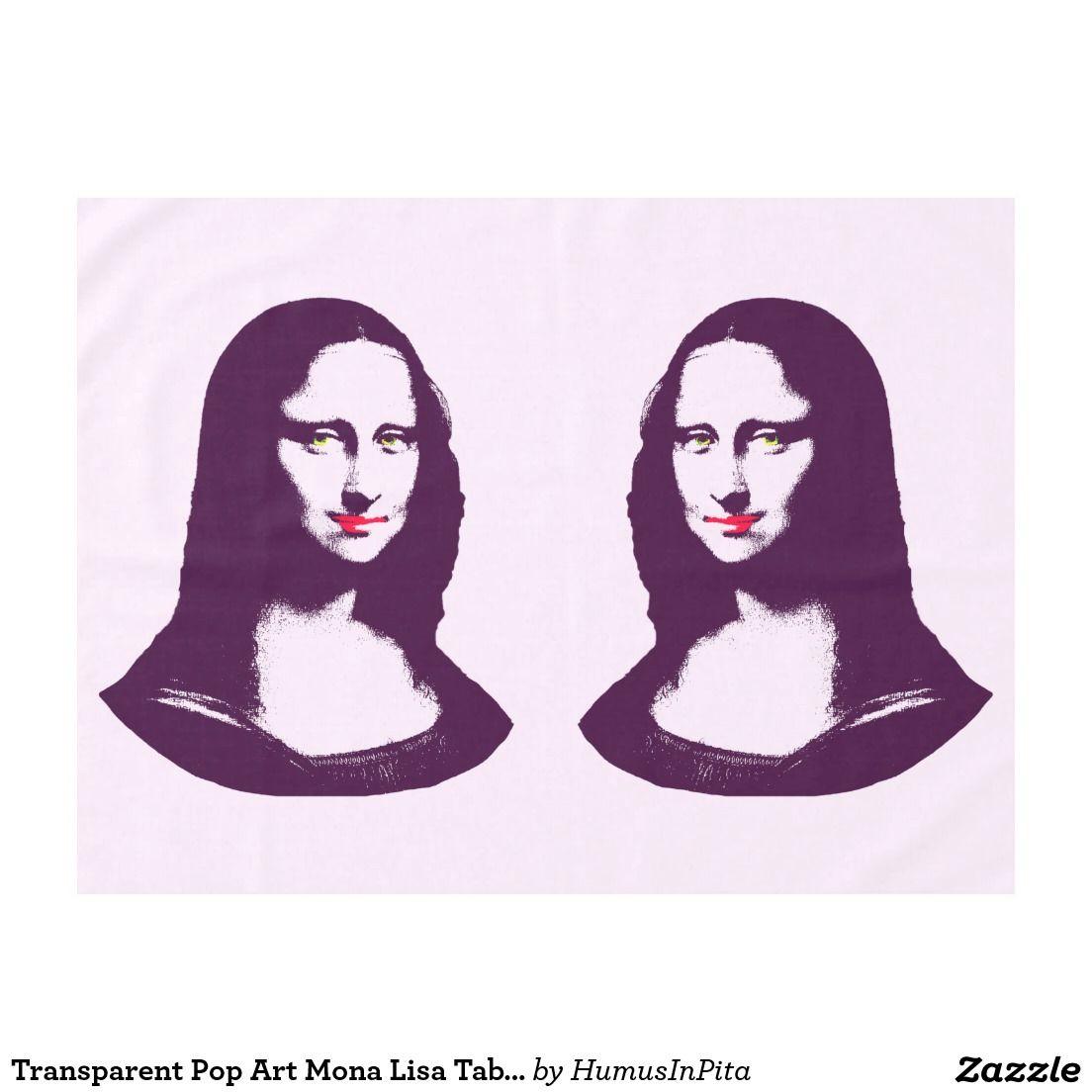 Transparent Pop Art Mona Lisa Tablecloth