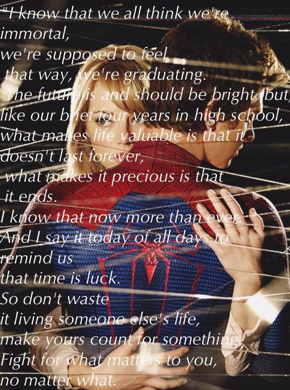 Gwen Stacy's Graduation Speech. The Amazing Spiderman. Quotes.
