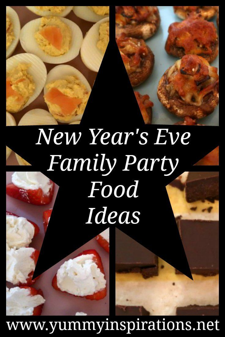 New Year's Eve Family Dinner Ideas - Easy & Fun NYE Party Food | Nye party food, Easy family ...