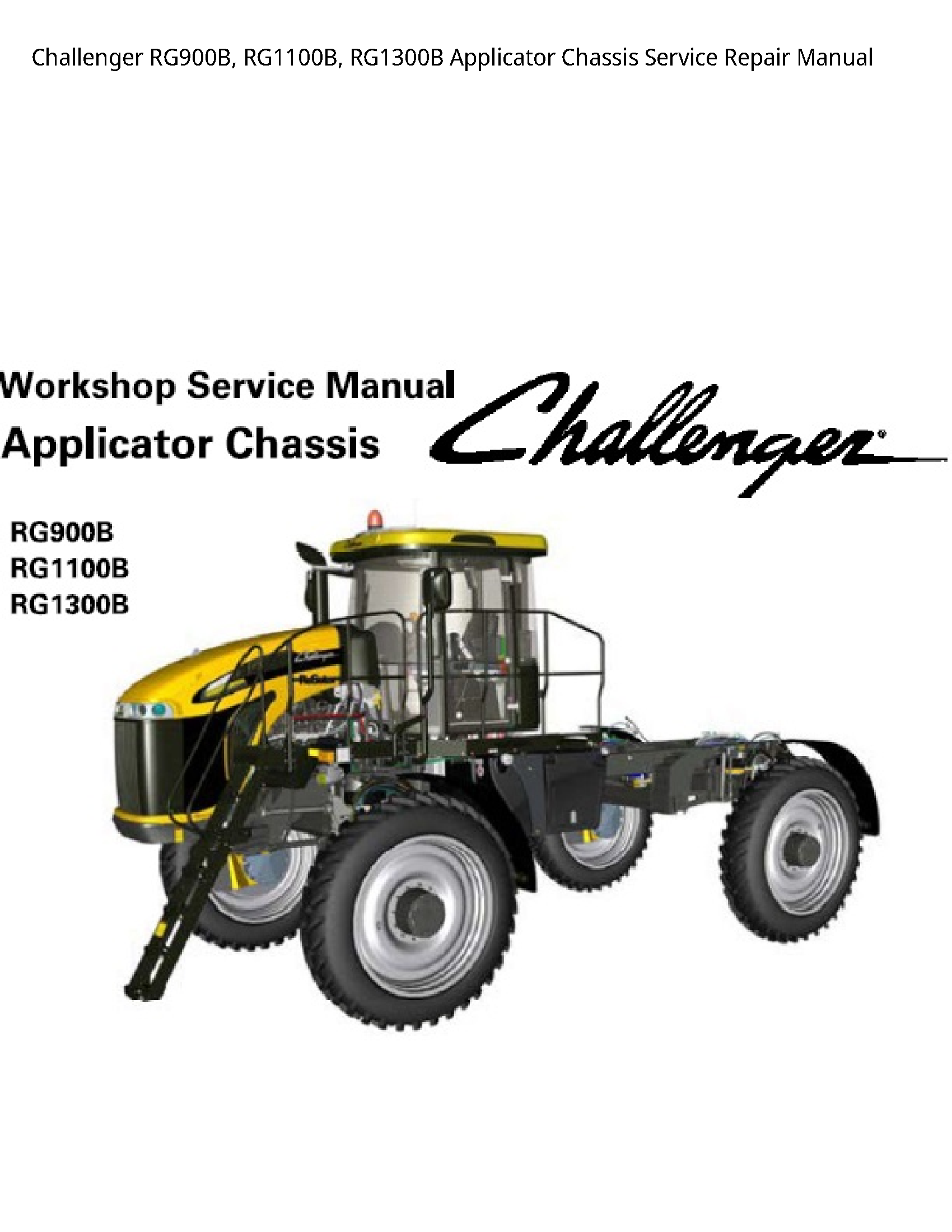 Challenger RG900B Applicator Chassis Manual, Challenger