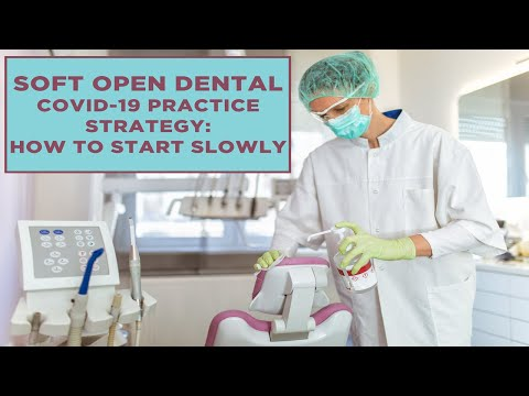 Safety first options to properly reopen dental practice