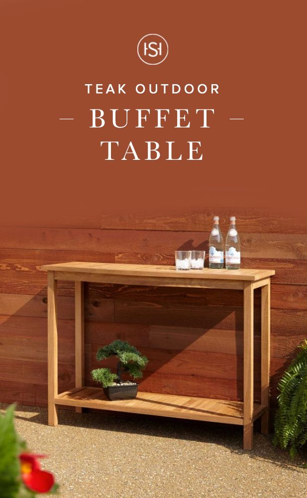 Ideal For Backyard Spring Dining The Elkmont Teak Outdoor Buffet - Teak outdoor buffet table