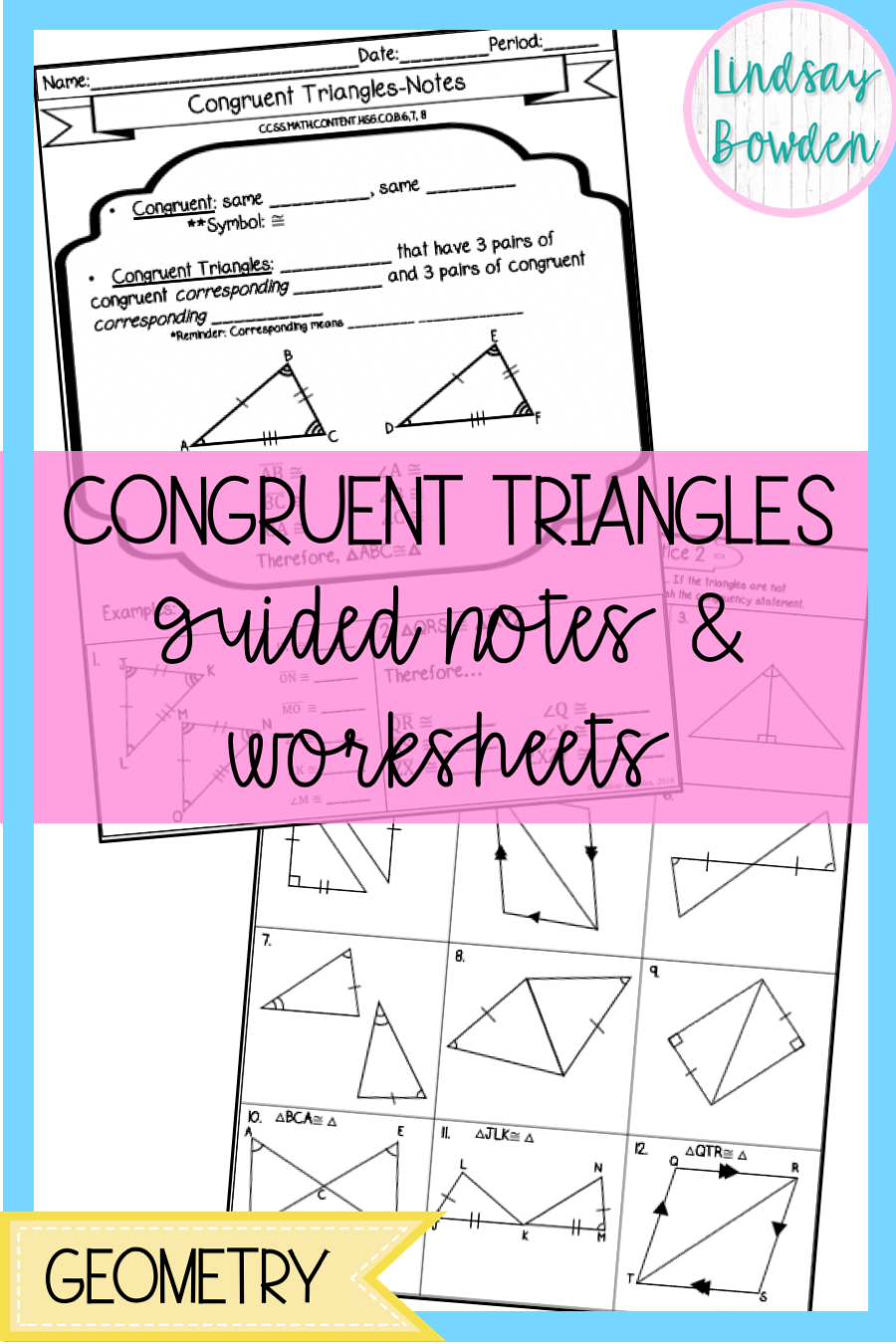 Congruent Triangle Lesson for high school geometry! These guided notes and  worksheets are ever…   High school geometry notes [ 1350 x 900 Pixel ]