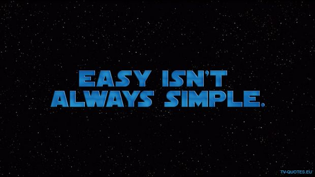 Swtcw Quote Easy Isn T Always Simple