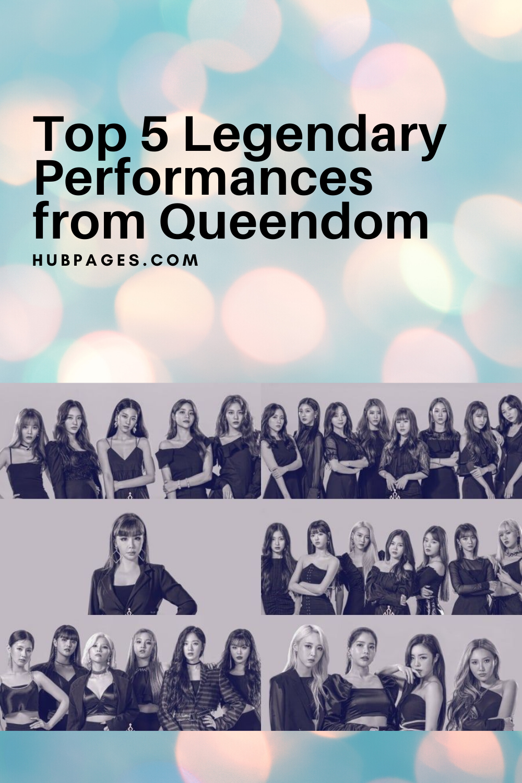 Top 5 Legendary Performances From Queendom K Pop Music Performance Television Program