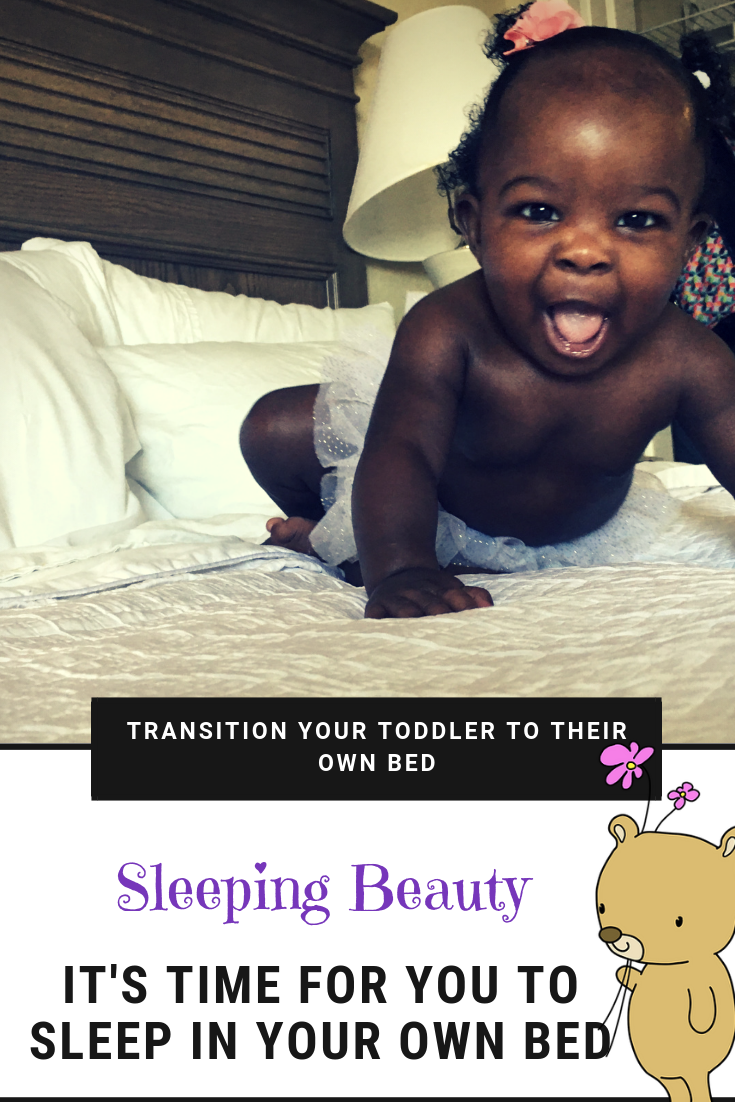 Sleeping Beauty: Transition Your Toddler to Her Own Bed ...