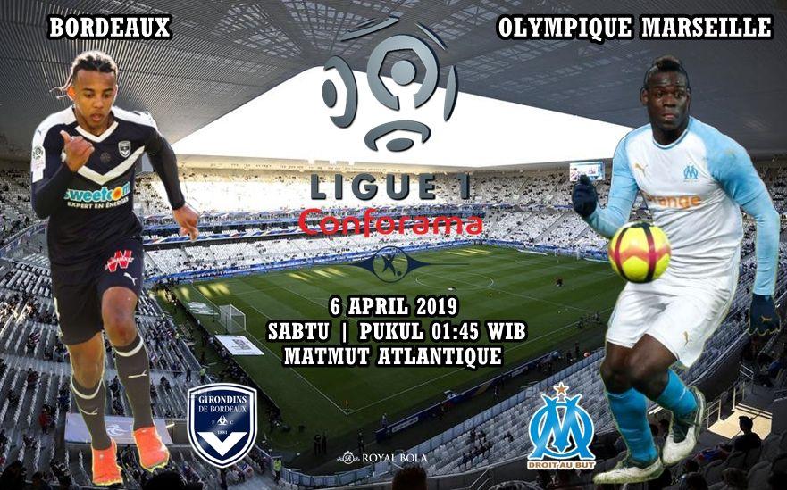 Agen Bola Bordeaux vs Olympique Marseille 06 April 2019