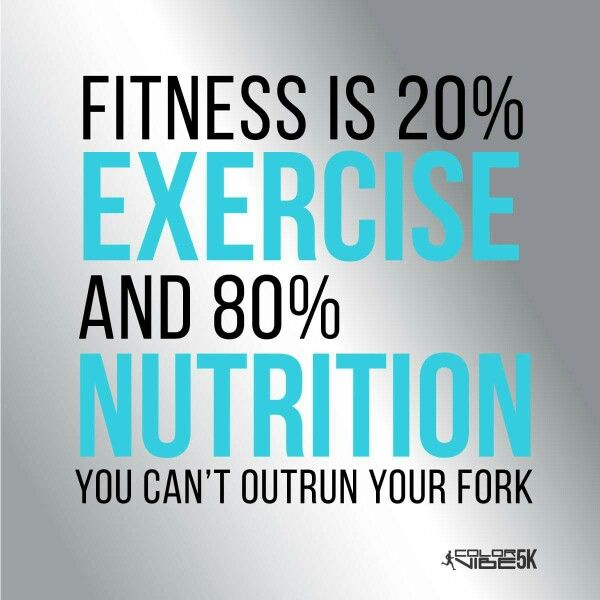 Fitness Is 20 Exercise And 80 Nutrition You Can T Outrun Your Fork Health Coaching Quotes Health Quotes Health And Wellness Quotes