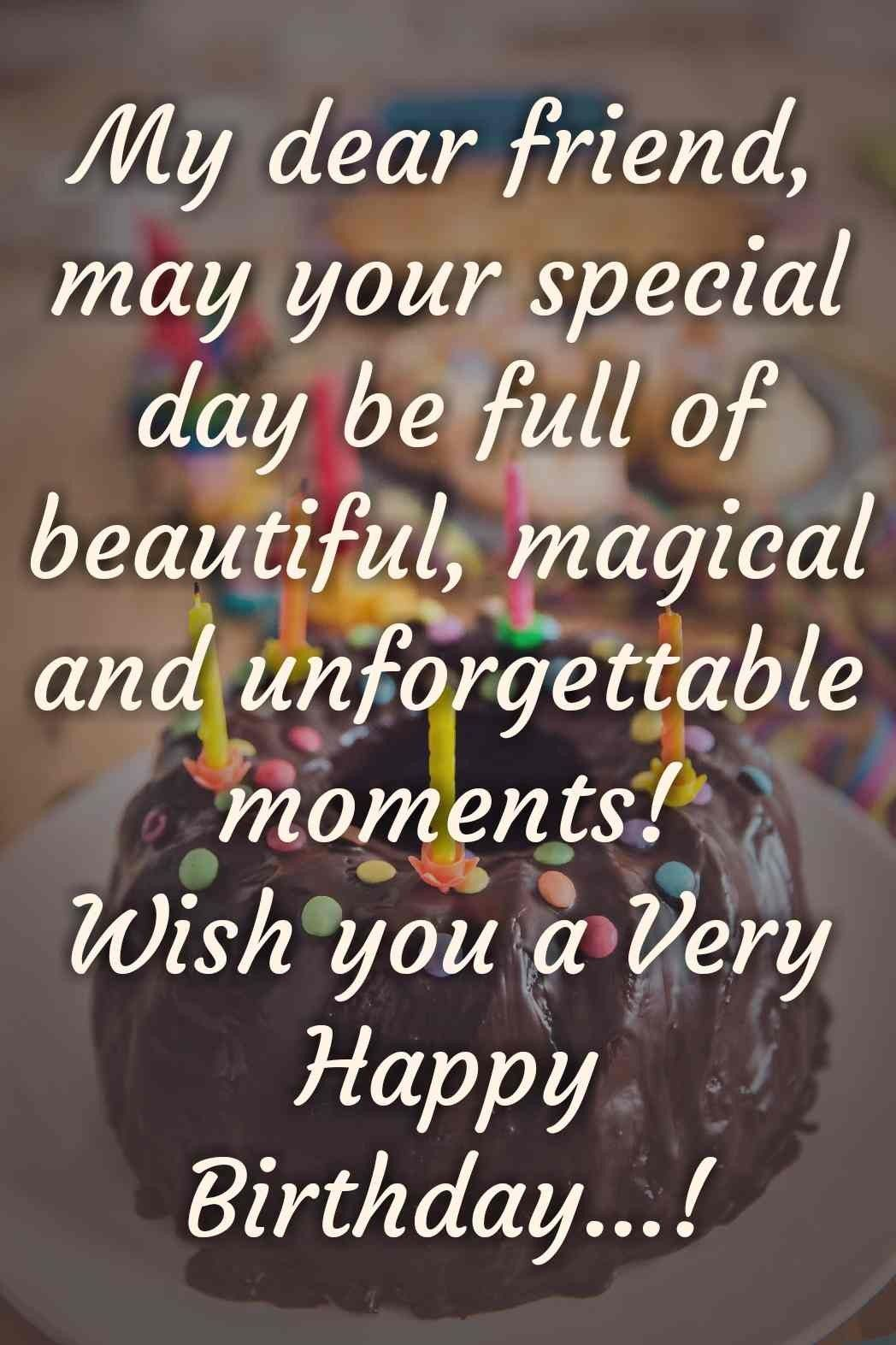 Happy Birthday Wishes For Friend In 2021 Advance Happy Birthday Happy Birthday Wishes Birthday Wishes For Friend