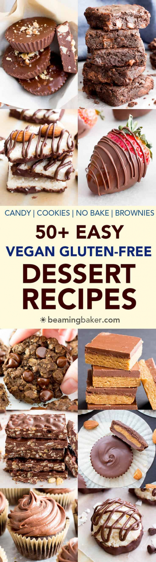50 Easy Vegan Dessert Recipes V Gf The Ultimate Collection Of Seriously Satisfying Easy Vegan In 2020 Vegan Dessert Recipes Easy Vegan Dessert Dessert Recipes Easy