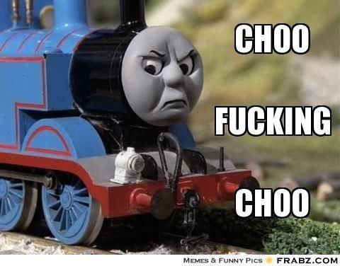 da8f589abfec74c37df22703582f1166 thomas the tank engine meme google search lol just might be on