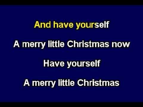have yourself a merry little christmas karaoke