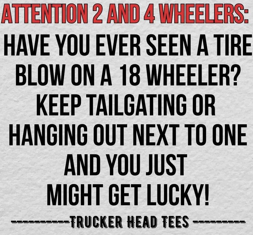 Trucker Meme Trucker Quotes Trucker Humor Trucker