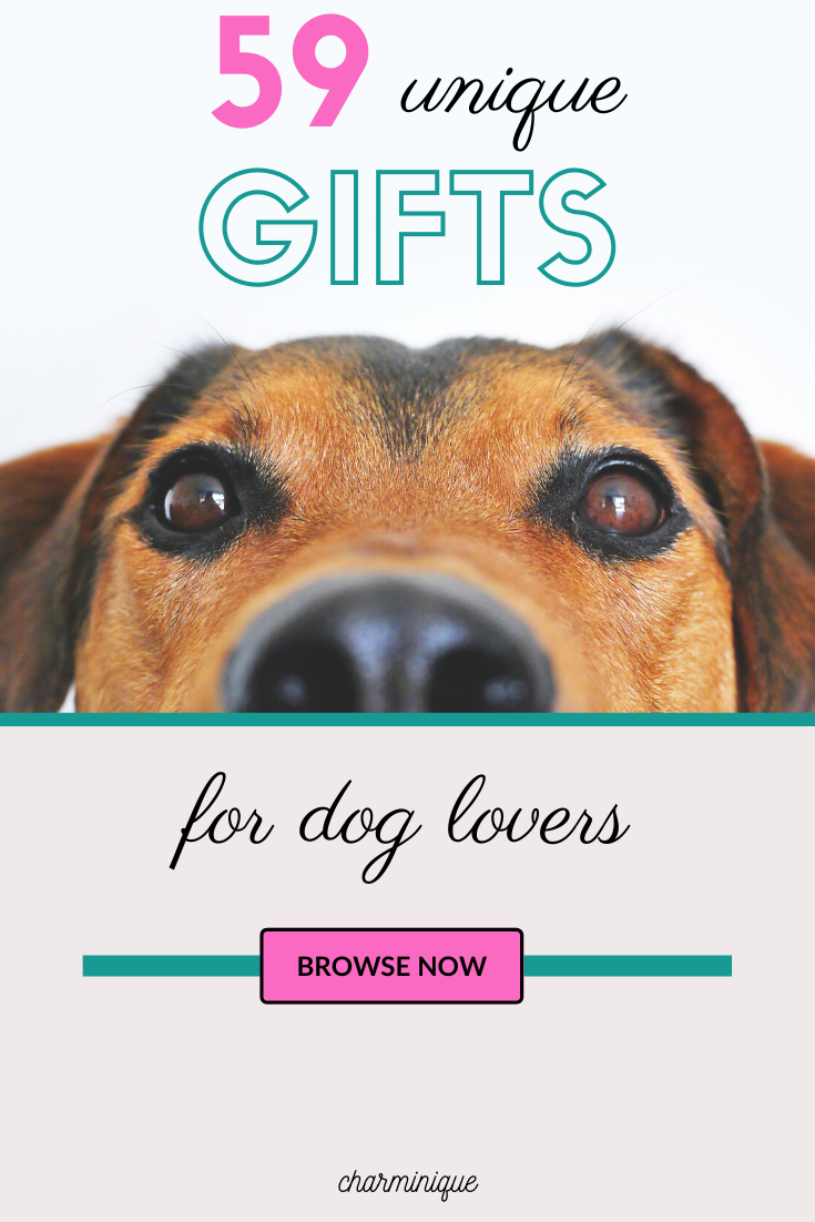 59 Best Unique Gifts for Dog Lovers and Dog Owners Click to find 59 unique dog g…