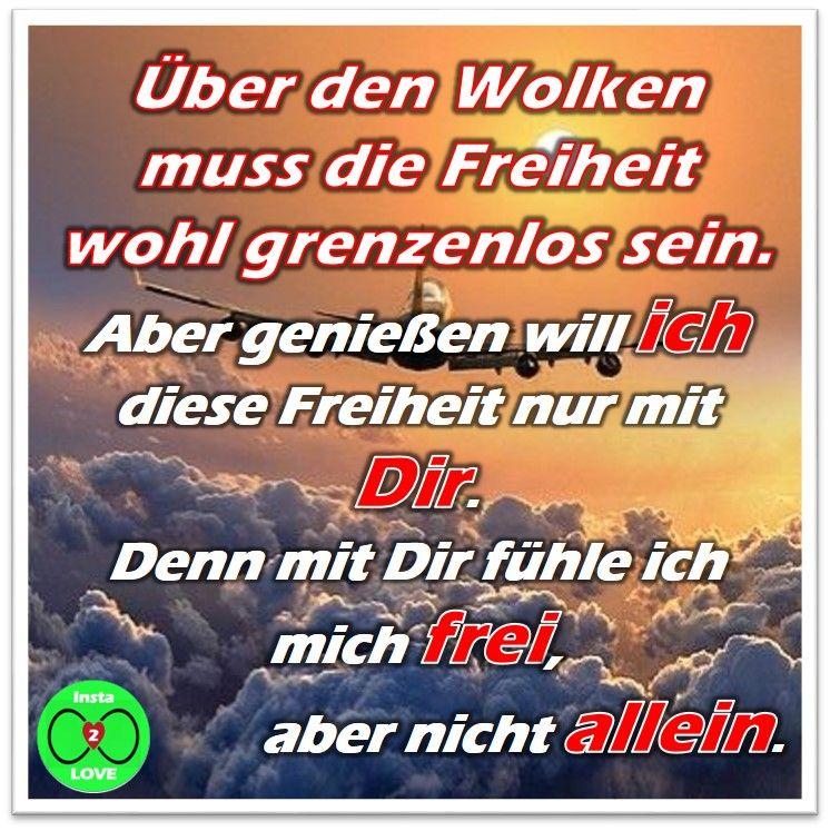 Spruch Uber Den Wolken Muss Die Freiheit Wohl Grenzenlos Sein