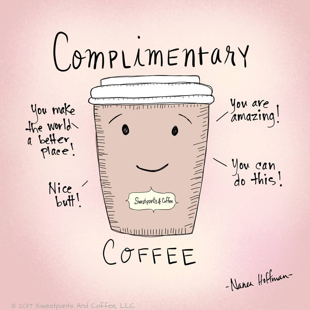 complimentary coffee | chuckle worthy in 2019 | Coffee quotes ... #funnyCoffeeShop