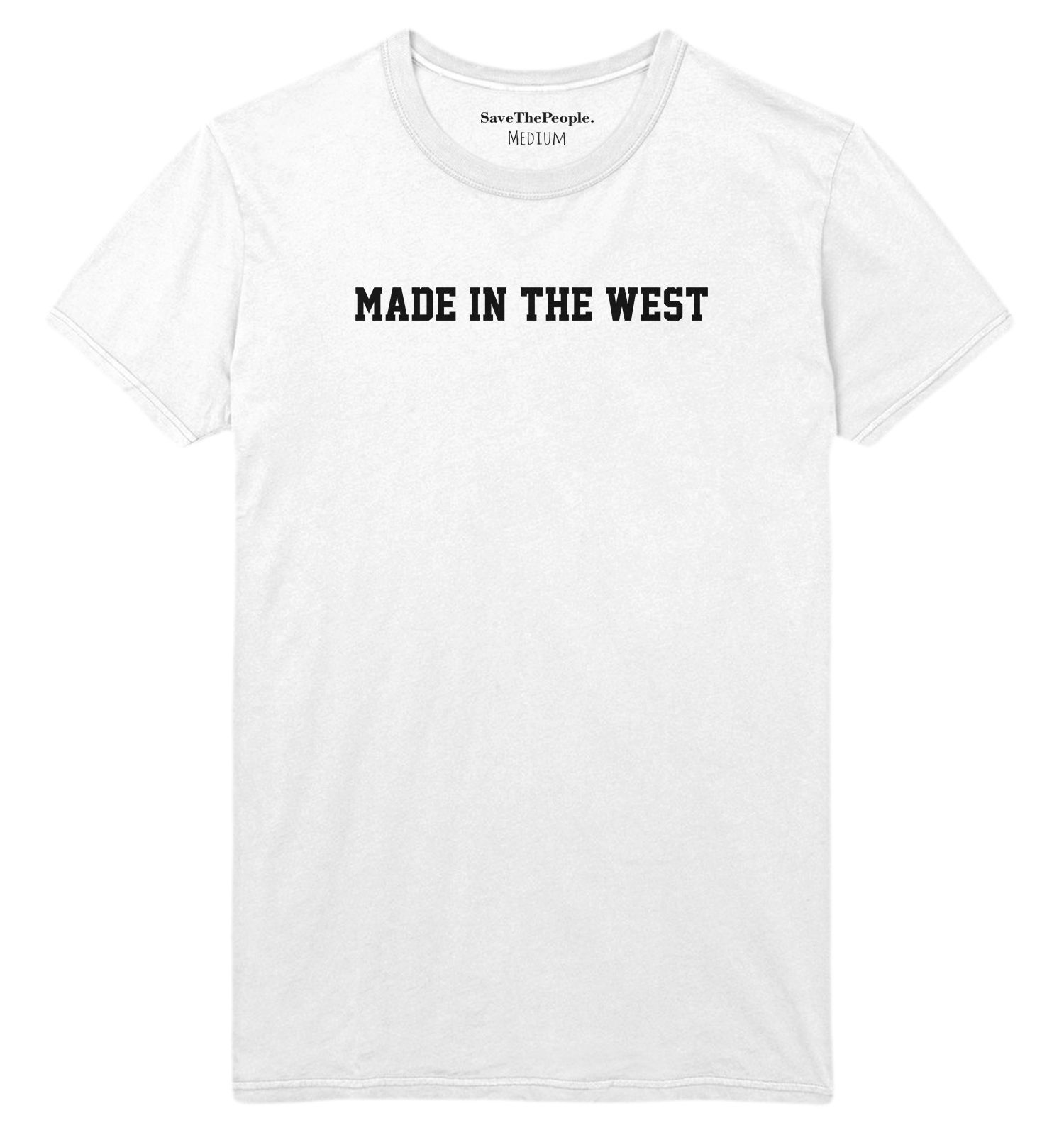 cool Made In The West T Shirt