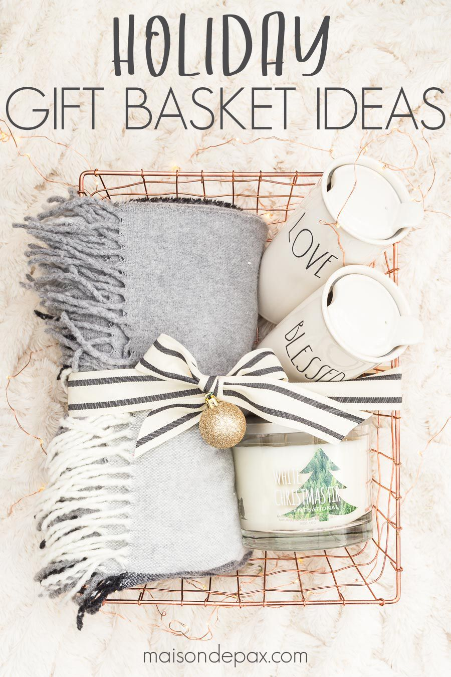 Easy Gift Basket Ideas For The Holidays Maison De Pax Creative Diy Gifts Homemade Christmas Gifts Easy Gift Baskets