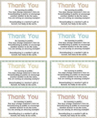 Thank you cards for nursing in public (NIP)  AWESOME!  Wish I had received something like this, or even an approving comment from another mom the few times I did...maybe I would have done it more.