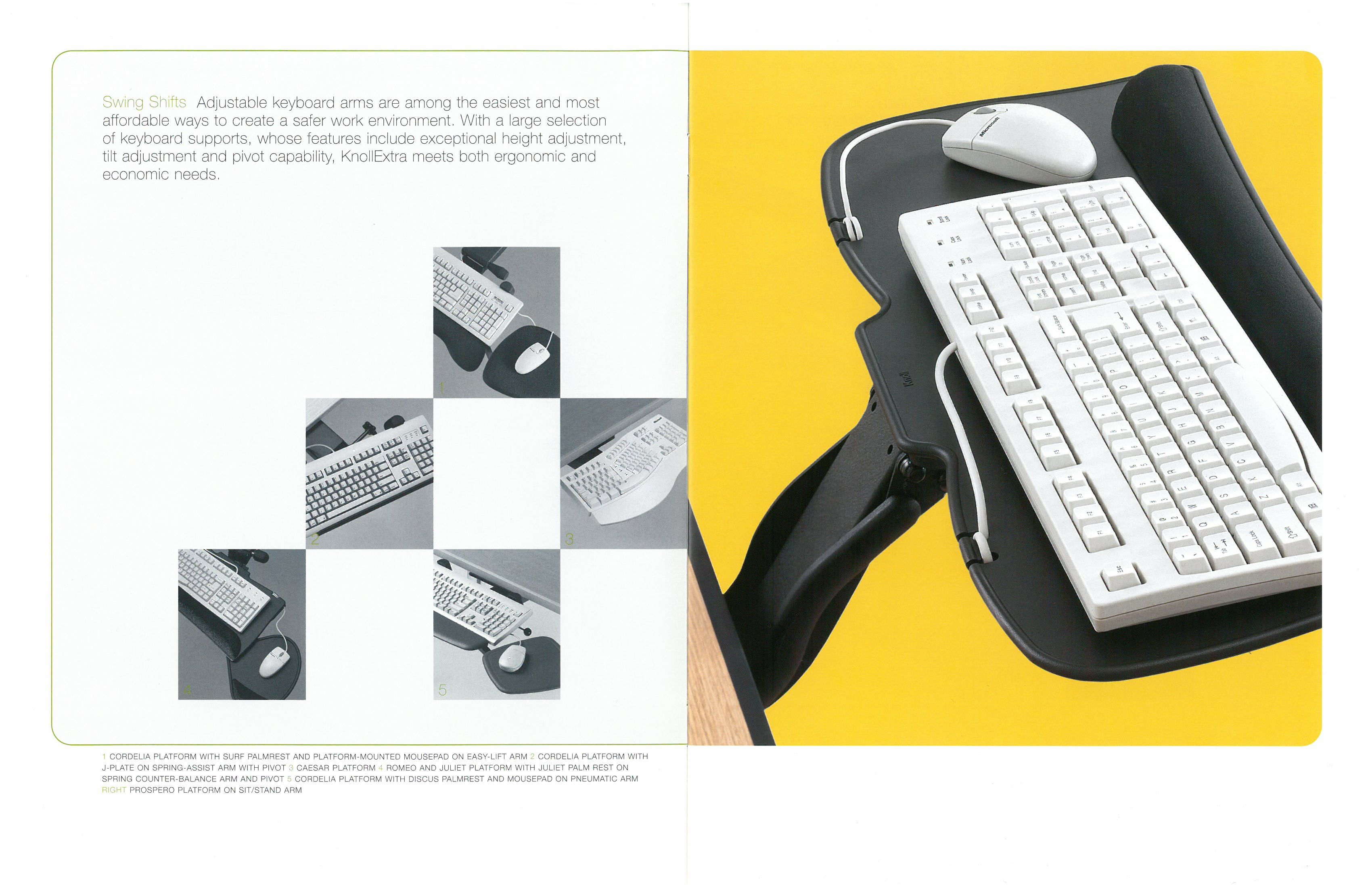 In the 90s, our first sit/stand keyboard tray, Swing Shift