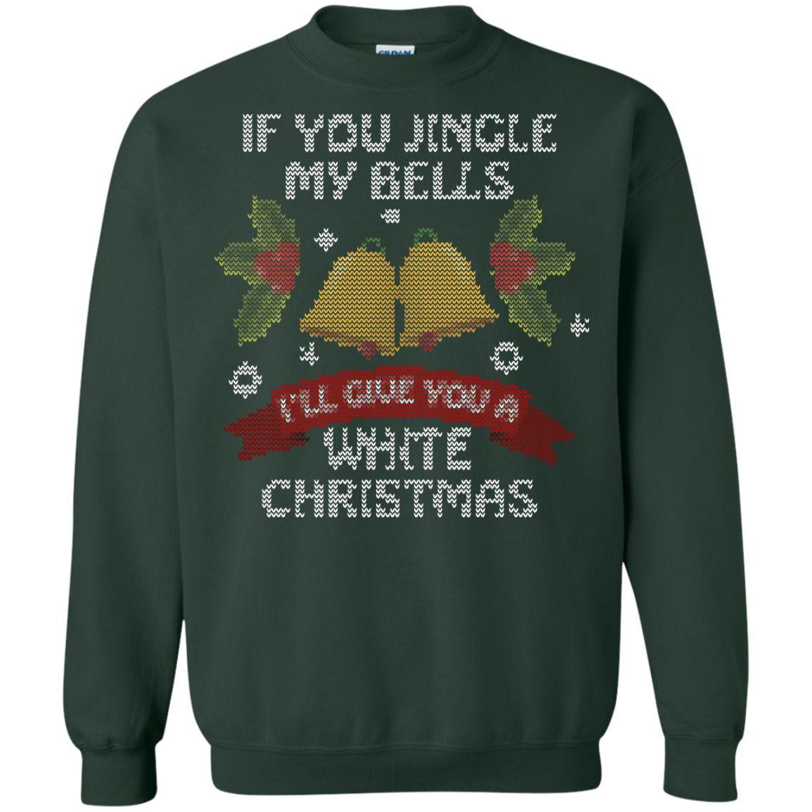 Jingle my Bells Funny Christmas - ugly Sweatshirt
