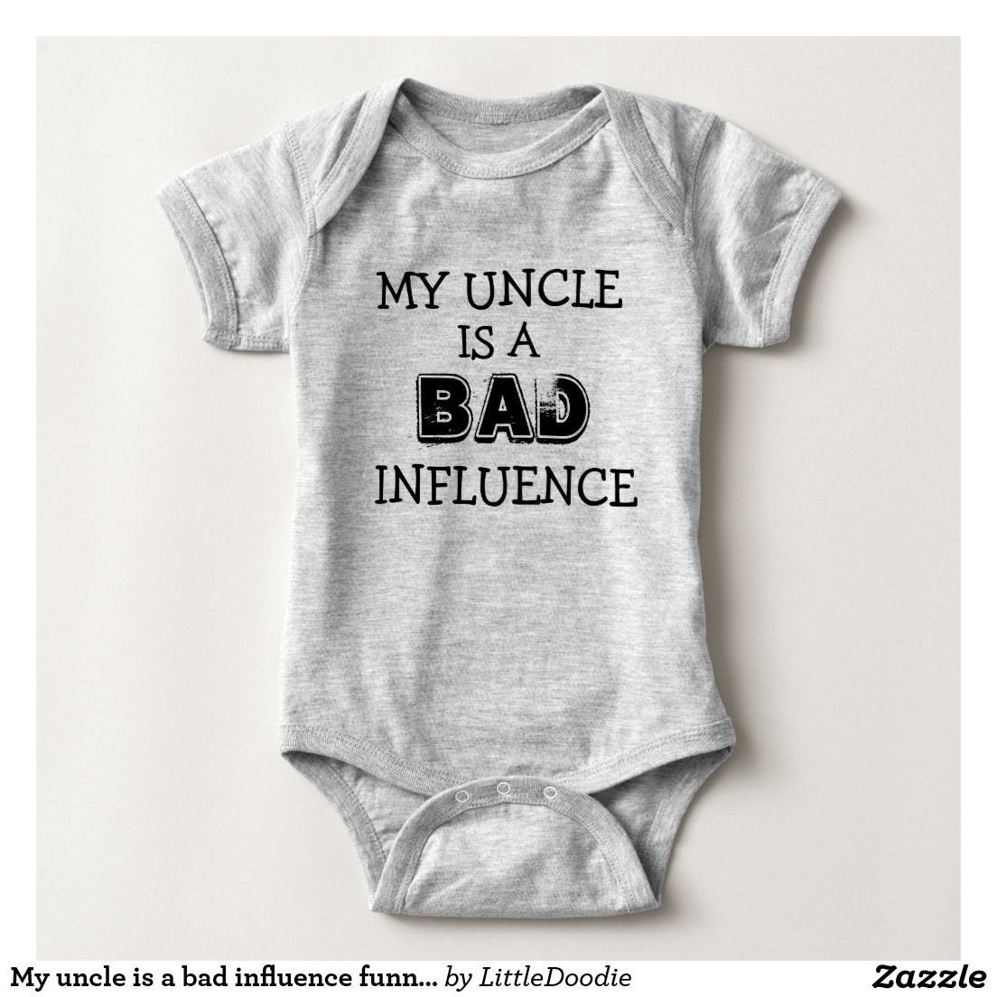 My Uncle Is A Bad Influence Funny Nephew Shirt Zazzle